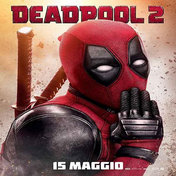 فیلم Deadpool 2 2018