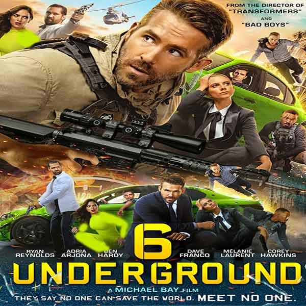 تماشای آنلاین و دانلود فیلم 6 Underground 2019 شش زیرزمینی با زیرنویس فارسی