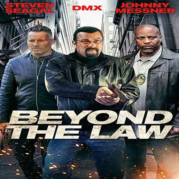 دانلود و تماشای فیلم Beyond the Law 2019 فراتر از قانون با زیرنویس فارسی